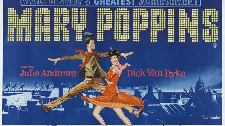 Мэри Поппинс _ Mary Poppins 1964 г на английском с субтитрами.Жанр: мюзикл, фэнтези, комедия, семейный.Страна:США