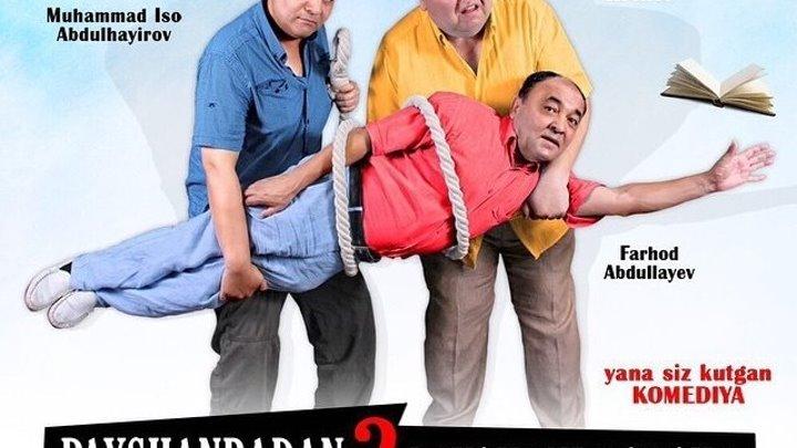 Payshanbadan payshanbagacha 2 (o'zbek film) _ Пайшанбадан пайшанбагача 2 (узбекфильм)