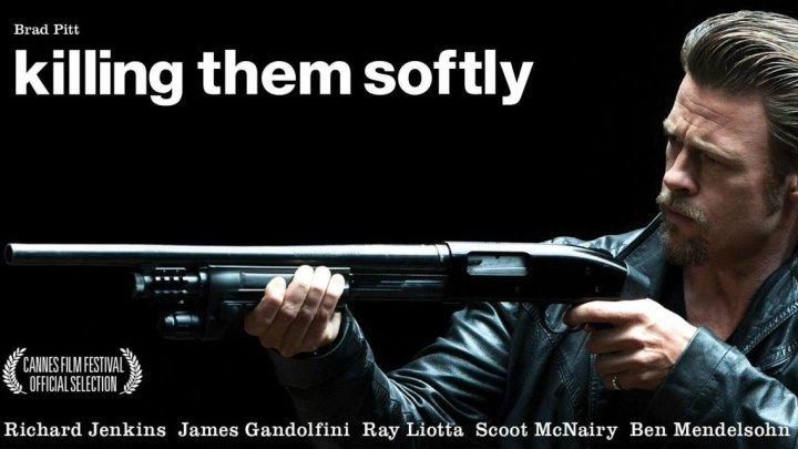 Ограбление казино / Убивая по-тихому / Killing Them Softly (2012).Реж. Эндрю Доминик, в рол. Брэд Питт, Ричард Дженкинс, Джеймс Гандольфини, Рэй Лиотта
