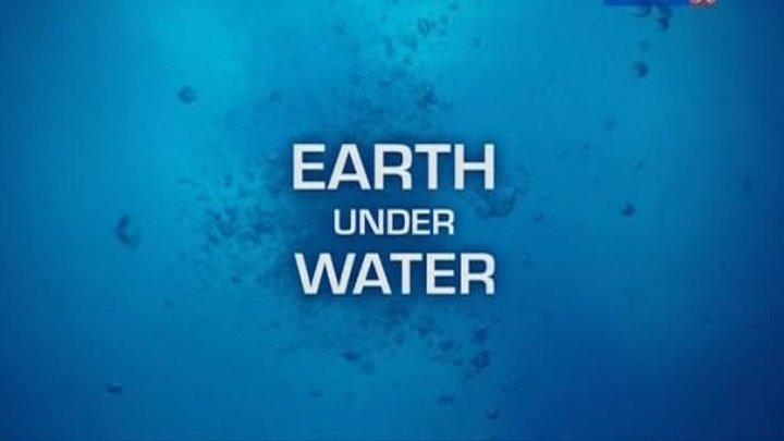 Земля под водой Earth Under Water (2010) https://ok.ru/kinokayflu