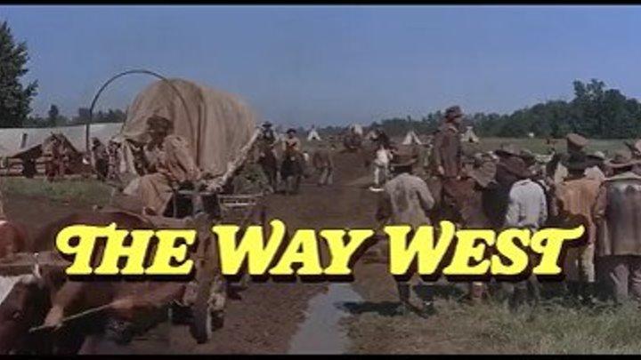 """ Путь на запад "" ( вестерн ) Кирк Дуглас ."