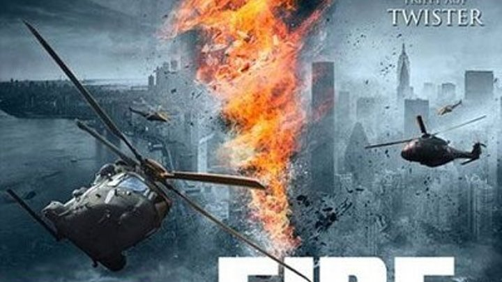 Fire Twister / Адский смерч [2015 / BDRip] [Action / Adventure / Sci-Fi]