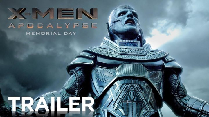 X-Men- Apocalypse - Official Trailer 2 (17.03.2016)