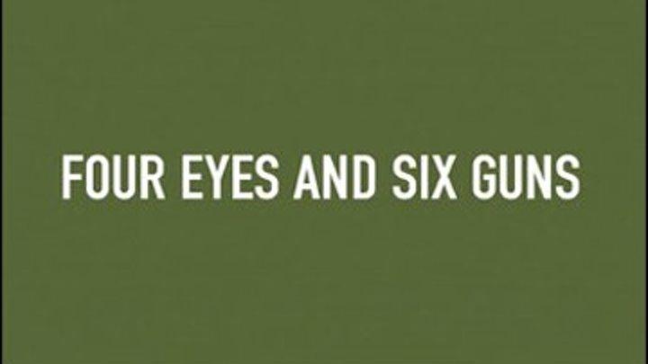 """"""" Четыре глаза и 2 шестизарядных кольта """" ( вестерн - комедия . 1992)"""