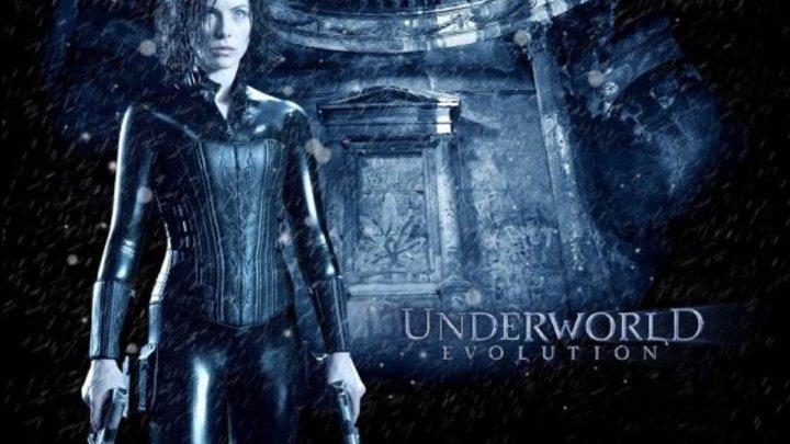 """Другой мир 2: Эволюция / Underworld: Evolution"""