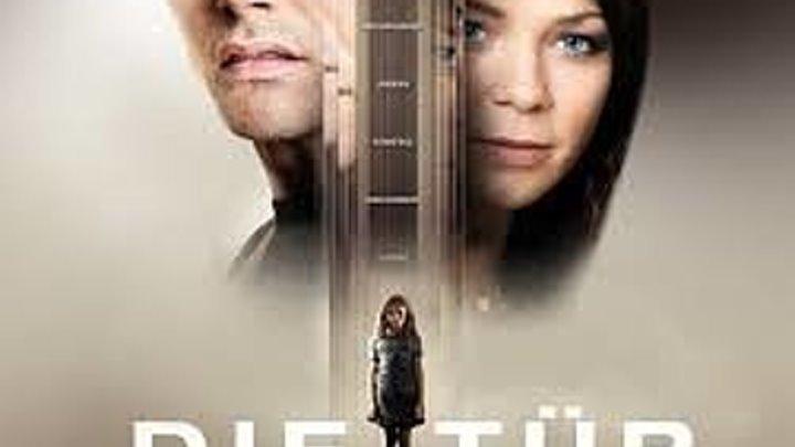 Дверь (2009) Триллер