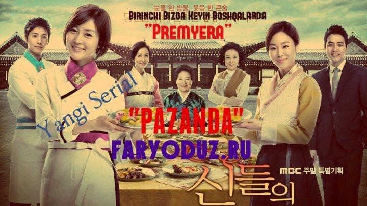 Pazanda / Пазанда ( Korea serial Uzbek Tillida 2016) 16-qisim