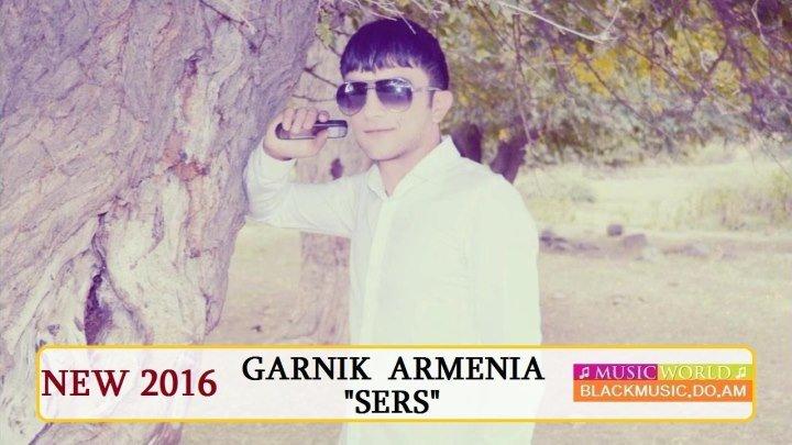 Garnik Armenia - Sers // Premiere //