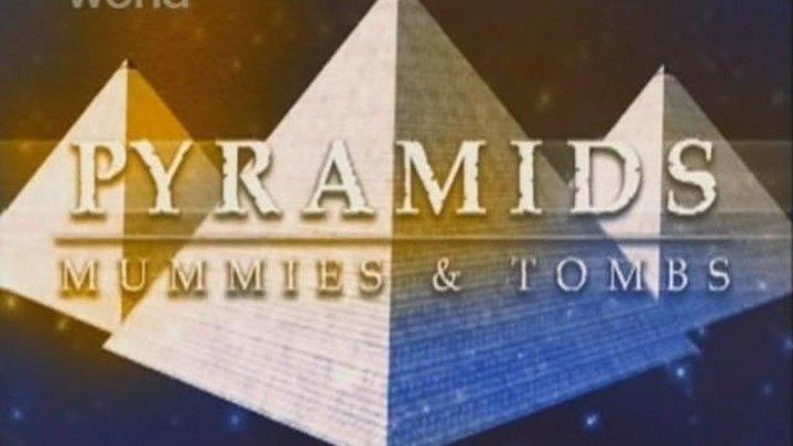 "Д/ф канала Discovery ""Пирамиды, Мумии и Гробницы."""