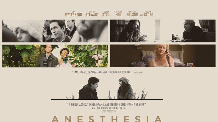 Анестезия / Anesthesia (2015)