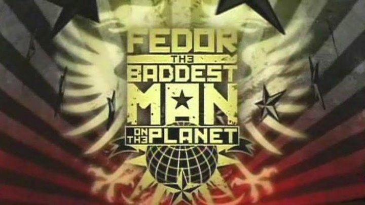 Федор - Самый опасный человек на планете - снят в США в 2009 году