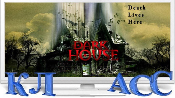 Темный дом / Dark House / 2ОО9