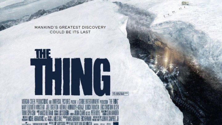 """Трейлер к фильму """"Нечто"""" 2011 (The Thing) на русском"""