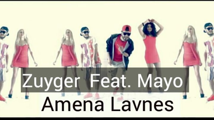 Zuyger Feat Mayo (Dialogica) - Amena Lavnes [2016 HD] [Official video]
