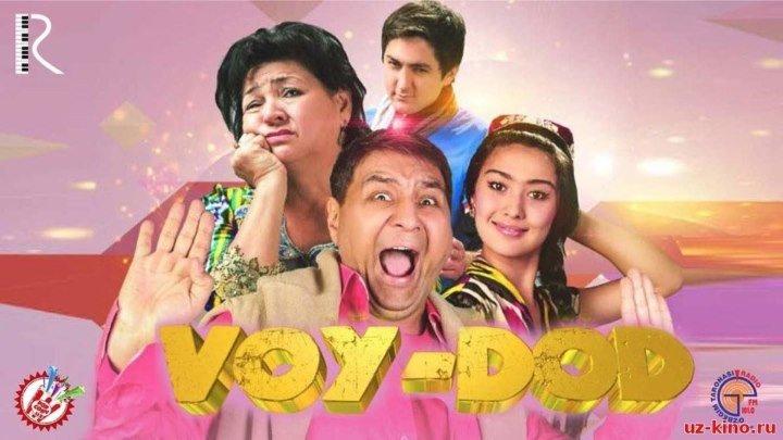 Voy - Dod (O'zbek kino komediya 2016 ) Premyera kafolatlangan