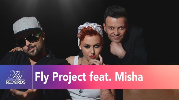 ➷ ❤ ➹FLY PROJECT & MISHA - JOLIE (new 2016)➷ ❤ ➹