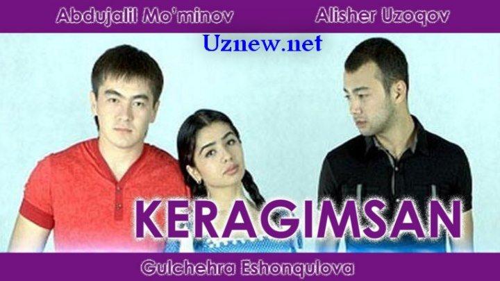 Keragimsan (O'zbekfilm) 🎬 Керагимсан (узбекфильм)