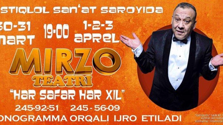 Mirzo teatri - Xar safar xar-xil nomli konsert dasturi 2016.HD