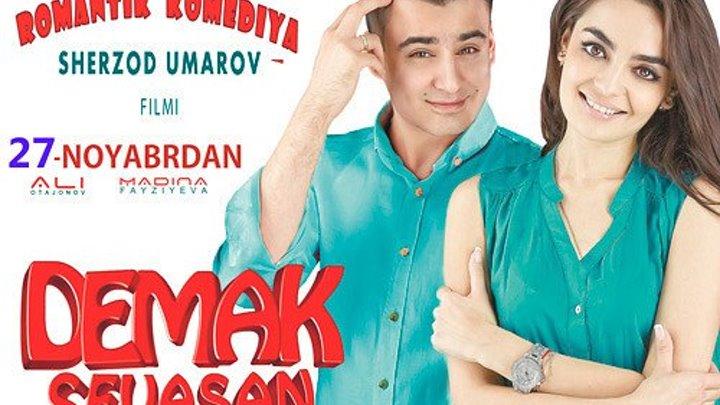 Demak Sevasan (o'zbek kinokomediya 2016 Premyera)
