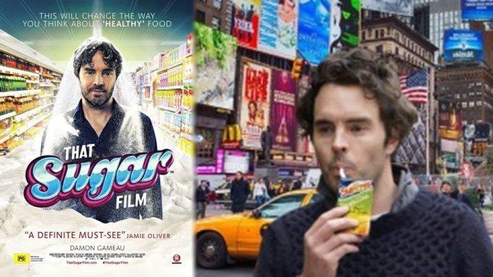 Сахар - That Sugar Film (реж.Д.Гамо)(Субтитры)(1280х536p)[2014 Австралия, документально-публицистический, BDRip](3.58Gb)