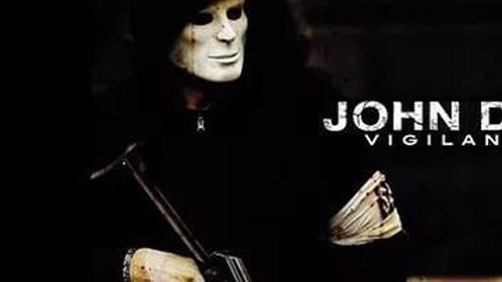 Джон Доу _ John Doe_ Vigilante (2015)