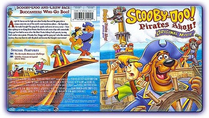 Скуби-Ду. Пираты на борту! - США 2006 г