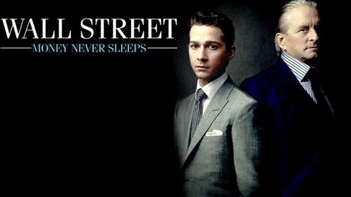 Уолл Стрит: Деньги не спят / Wall Street: Money Never Sleeps [2010, мелодрама, драма]
