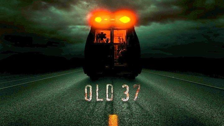 Старый 37 (2015) ужасы