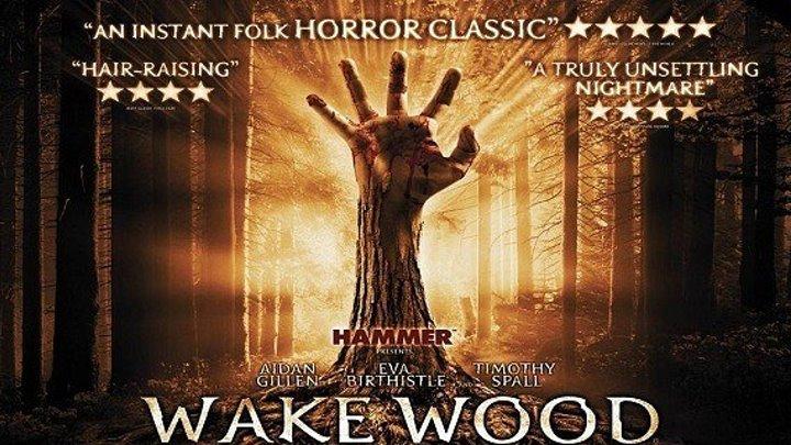 Пробуждающий лес (2011) ужасы, триллер