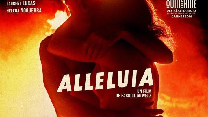 Аллилуйя (2014) Лола Дуэньяс, Лоран Люка, Элена Ногуэрра, триллер, драма (18+)