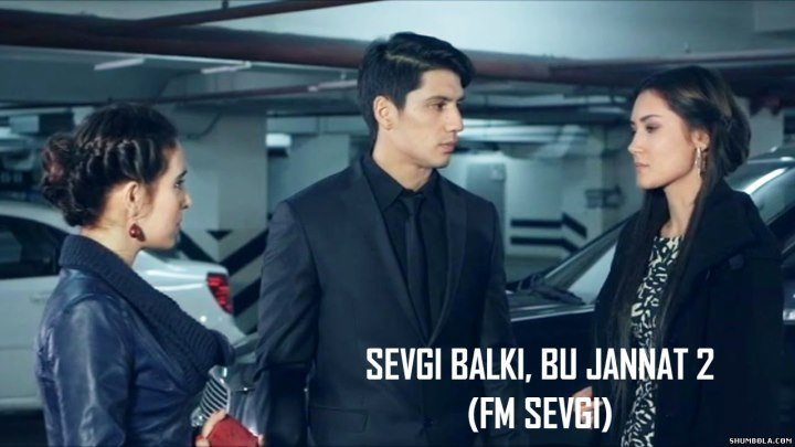 Sevgi balki bu jannat 2 (uzbek kino) 2016.HD