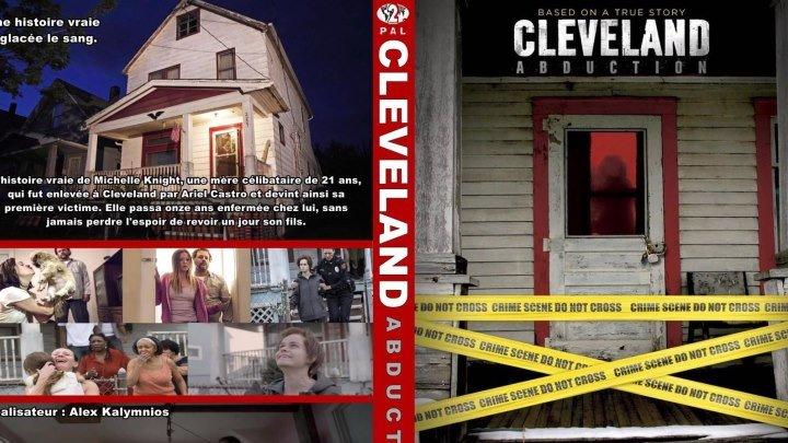 """""""Кливлендские пленницы / Cleveland Abduction"""" 2015"""