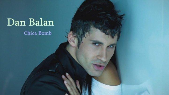 Dan Balan - Chica Bomb (Buzz Junkies Club Mix)