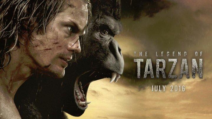 Тарзан. Легенда.Трейлер.