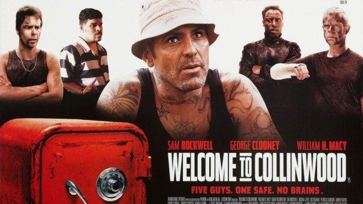 Добро пожаловать в Коллинвуд (2002) Комедия, криминал WEB-DLRip от MegaPeer D У.Х. Мэйси, А.Вашингтон, Сэм Рокуэлл, Джордж Клуни