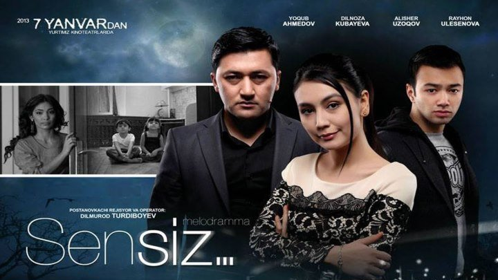 Sensiz (uzbek kino) 2013.HD