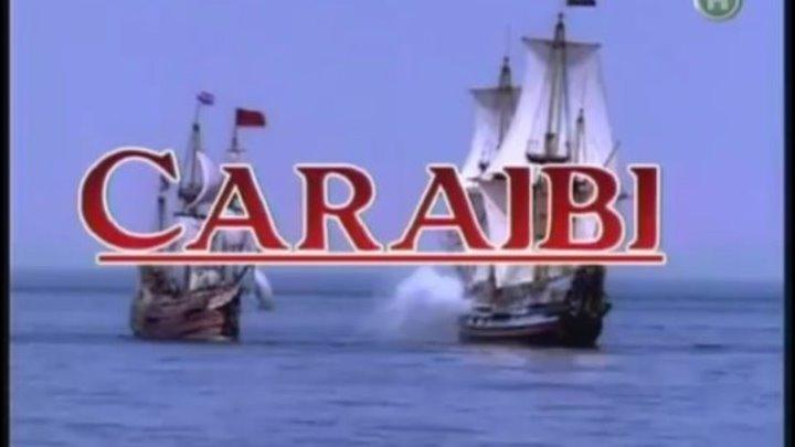 """"""" КАРИБЫ """" ( пираты ) серия 3 из 4 .1999 г ."""