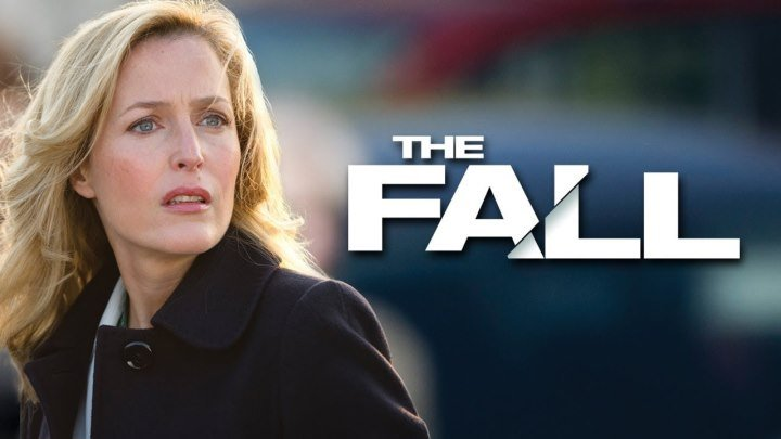 Крах / Падение, 1 сезон 2-5 серия из 5 / The Fall [2013, психологический триллер, криминал]