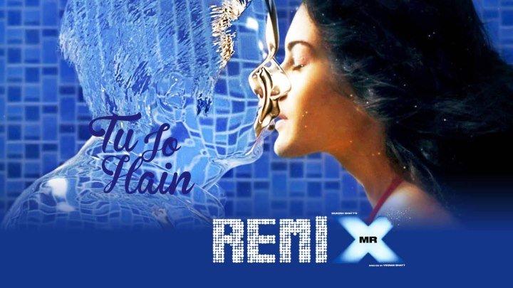 Мистер Икс / Mr. X - Tu Jo Hain ( Remix By DJ Angel) (2015) KAREN - A K C -