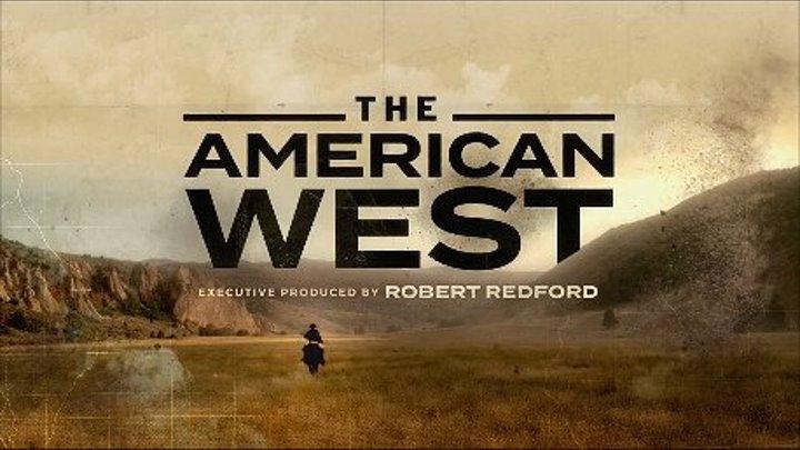 """"""" Американский Запад """" ( серия 1 из 8 , док-игравой . фильм )"""