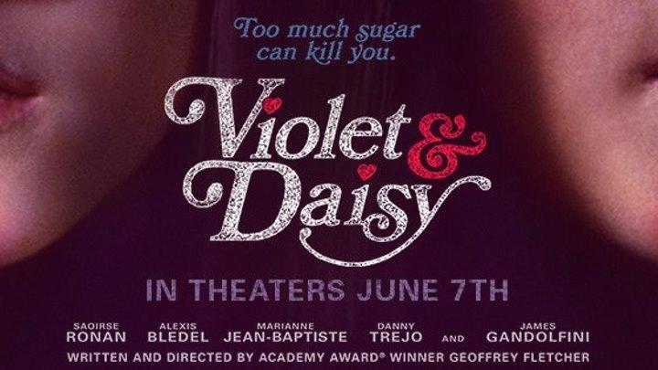 Виолет и Дейзи (2012)