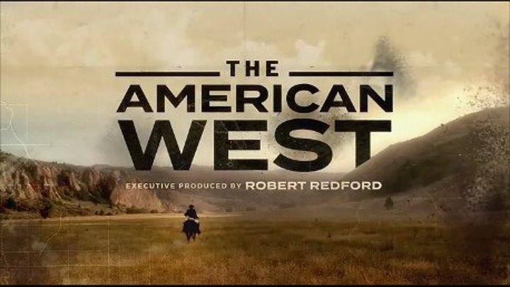 """"""" Американский Запад """" ( серия 2 из 8 , док-игравой фильм )"""