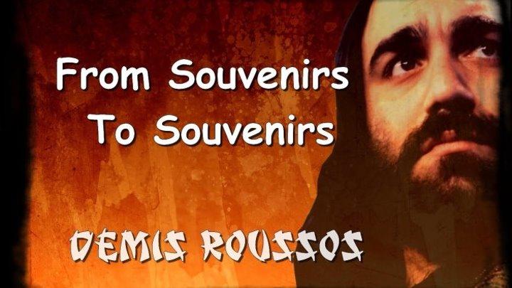 Демис Руссос - From Souvenirs to Souvenirs (Souvenirs) 1975
