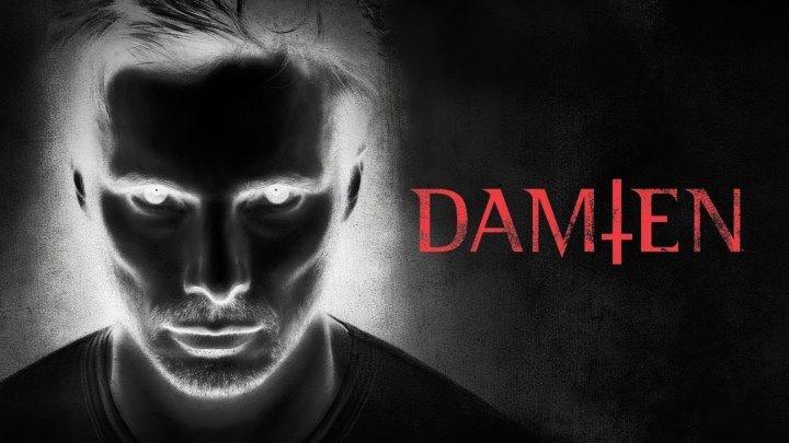 Дэмиен / Damien [Сезон:01.Серии:1-5] (2016: ужасы, драма)