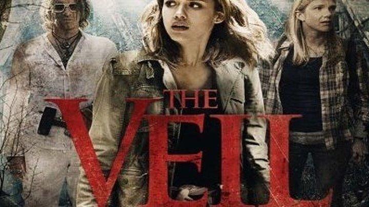 Вуаль / The Veil (2016)