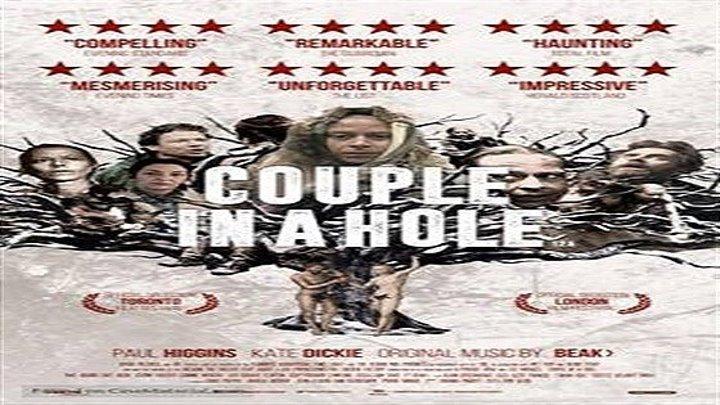 Пара в Холе / Couple in a Hole (2015)