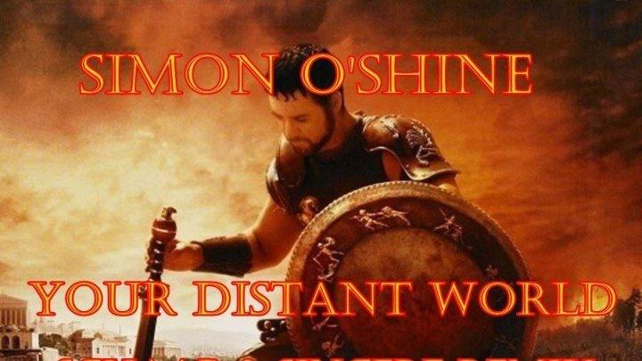 ♛♫Simon O'Shine - Your Distant World (Schaap & Sincere Remix) ♫♛ 18.07.2016 НОВЫЙ И КЛАССНЫЙ-XXXL