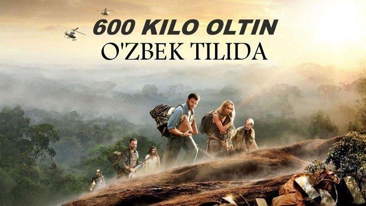 600 kilo oltin (O'zbek tilida) HD