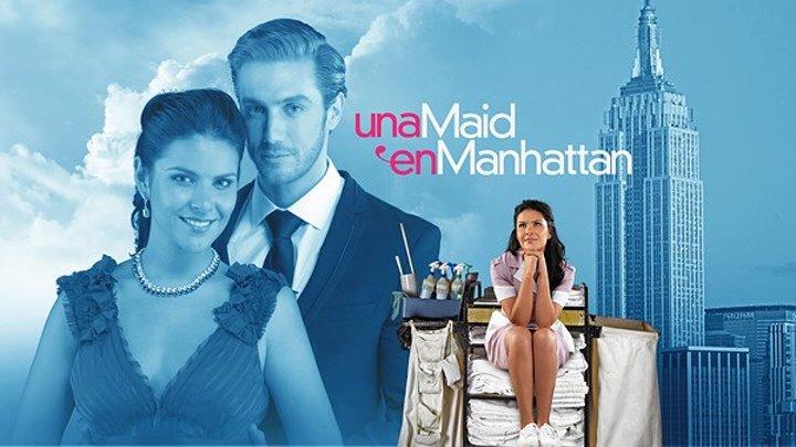 Госпожа горничная (полный перевод)Una Maid en Manhattan 1 серия Telemundo