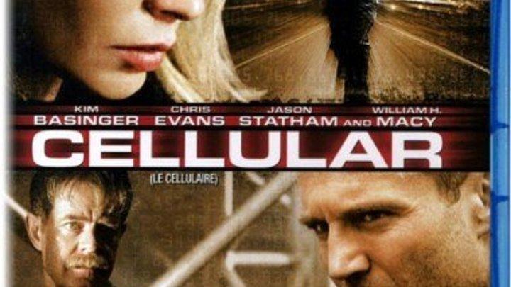 Cellular.2004 Боевик, триллер, драма, криминал Сотовый Джейсон Стэйтем